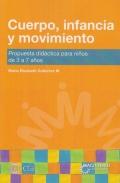Cuerpo, infancia y movimiento. Propuesta didáctica para niños de 3 a 7 años