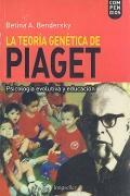 La teor�a gen�tica de Piaget. Psicolog�a evolutiva y educaci�n.