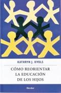 C�mo reorientar la educaci�n de los hijos