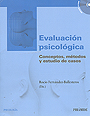 Evaluacin psicolgica. Conceptos, mtodos y estudio de casos.