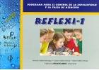 REFLEXI - 1. Programa para el control de la impulsividad y la falta de atenci�n.