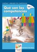 Qu� son las competencias. Ense�ar y aprender por competencias. Volumen I.