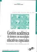 Gesti�n acad�mica de alumnos con necesidades educativas especiales