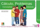 Clculo. Problemas. Conceptos bsicos. Refuerzo y desarrollo de habilidades mentales bsicas. 1.6.