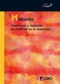 Mediación. Convivencia y resolución de conflictos en la comunidad.