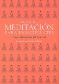 Gu�a de meditaci�n para principiantes. L�neas directrices del Lam Rim.
