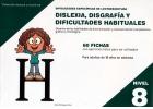 Dificultades espec�ficas de lectoescritura: dislexia, disgraf�a y dificultades habituales. Nivel 8