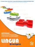 Lingua Evelpir. Actividades para la evaluaci�n y elaboraci�n de programas de intervenci�n rehabilitadora