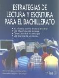 Estrategias de lectura y escritura para el bachillerato.