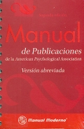 Manual de publicaciones de la American Psychological Association. Versi�n abreviada.