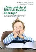 �C�mo controlar el d�ficit de atenci�n de mi hijo? El inquieto genio distra�do