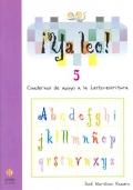 ¡Ya leo! 5 Cuadernos de apoyo a la lecto-escritura Silabas directas: d-b-v
