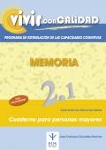 Memoria 2.1 Programa de estimulaci�n de las capacidades cognitivas. Vivir con calidad.