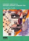 Fundamentaci�n conceptual para una Intervenci�n psicomotriz en Educaci�n F�sica