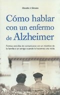 Cómo hablar con un enfermo de Alzheimer.