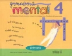 Gimnasia mental 4. Actividades prácticas para liberar la inteligencia creativa almacenada