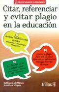 Citar, referenciar y evitar plagio en la educaci�n.
