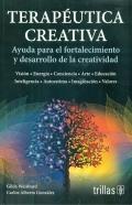 Terapéutica creativa. Ayuda para el fortalecimiento y desarrollo de la creatividad
