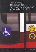 Discapacidad, sistemas de protecci�n y trabajo social