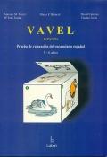 VAVEL Infantil. Prueba de valoraci�n del vocabulario espa�ol. 2.6 a 6.6 a�os.
