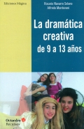La dramática creativa de 9 a 13 años.