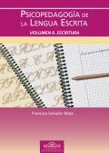 Psicopedagoga de la lengua escrita. Volmen II. Escritura