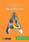 La Educaci�n F�sica y los Espacios de Aventuras.