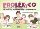 PROL�XyCO. Programa de desarrollo del lenguaje expresivo y comprensivo. Cuaderno 1