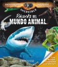 Record del mundo animal. La increible enciclopedia Larousse
