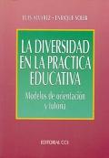La diversidad en la pr�ctica educativa. Modelos de orientaci�n y tutor�a.