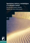 Aportaciones te�ricas y metodol�gicas a la educaci�n musical. Una selecci�n de autores relevantes.