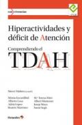 Hiperactividades y d�ficit de atenci�n. Comprendiendo el TDAH.