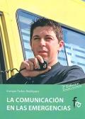 La comunicaci�n en las emergencias