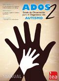 ADOS-2, Escala de observación para el diagnóstico del autismo. (juego completo)