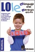 LOLE, del Lenguaje Oral al Lenguaje Escrito. ( Juego completo )
