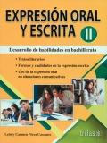 Expresión oral y escrita II. Desarrollo de habilidades en bachillerato