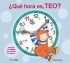 ¿Qué hora es, Teo?