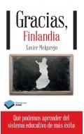 Gracias, finlandia. Qué podemos aprender del sistema educativo de más éxito