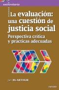 La evaluación: una cuestión de justicia social Perspectiva crítica y prácticas adecuadas