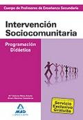 Intervención Sociocomunitaria. Programación Didáctica. Cuerpo de Profesores de Enseñanza Secundaria.