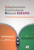 Adaptaciones Curriculares Básicas Serapis. Matemáticas. Equivalente a 1 curso de Educación Primaria