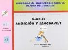 Taller de audición y lenguaje 1. Programa de habilidades para la mejora del lenguaje.