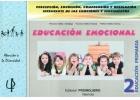 Educación emocional 2. Percepción, expresión, comprensión y regulación inteligente de las emociones y sentimientos.