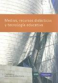 Medios, recursos didácticos y tecnología educativa.