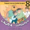 Laura i companyia-Pegant-se no s'entén la gent 8