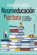 Neuroeducación y lectura. De la emoción a la comprensión de las palabras