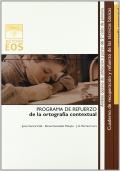 Ortografía contextual. Programa de refuerzo de la ortografía contextual.