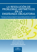 La resolucion de problemas aritméticos en la enseñanza obligatoria. Pautas para evaluación y programación de las estrategias implicadas en la resolución de problemas aritmético-verbales y la utilización de algorítmos para su resolución