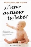 ¿Tiene autismo tu bebé? Cómo detectar las primeras señales de autismo en los niños