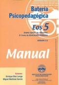 Batería Psicopedagógica EOS-5. ( Manual + Cuadernillo ).